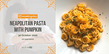 "Cook with Me ""Halloween Edition"": Neapolitan pasta with pumpkin tickets"