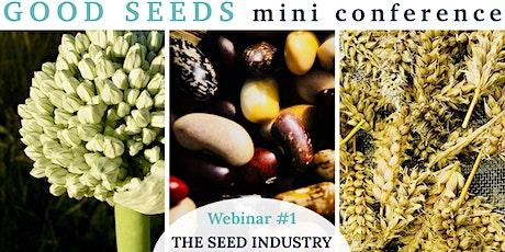Good Seeds Webinar#1: The Seed Industry tickets