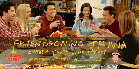 Friendsgiving Trivia at Chubby's Tacos Wake Forest tickets
