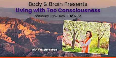 Living with Tao Consciousness tickets
