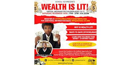 Wealth Is Lit! tickets