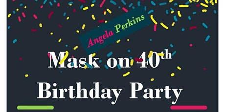 Mask on Top Golf 40th Birthday Party for Angela Perkins tickets