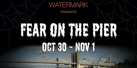 "FRIDAY 10/30: ""THE HAUNTED PIER"" HALLOWEEN @ Watermark - PIER 15 tickets"