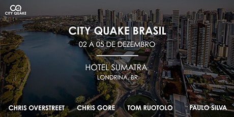 City Quake Brasil: Tom Ruotolo, Chris Gore, Chris Overstreet e Paulo Silva ingressos
