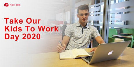 Take Our Kids To Work Day 2020 tickets