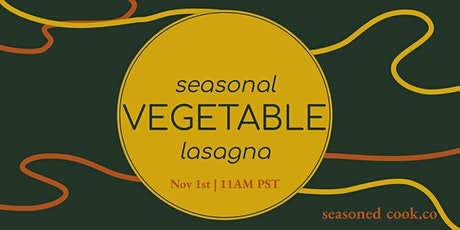 Learn to Cook Vegetable Lasagna tickets