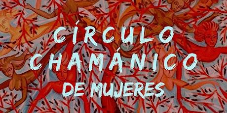 Círculo Chamánico de Mujeres; Sanando Memorias Ancestrales entradas