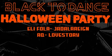 Black To Dance - Afrohouse + Techno (Halloween Edition) tickets