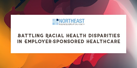 Battling Racial Health Disparities in Employer-Sponsored Healthcare tickets