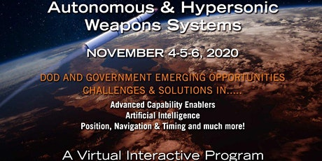 Autonomous and Hypersonic Weapons Systems for DoD and Government Conference tickets