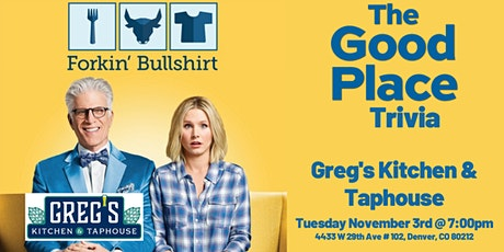 The Good Place Trivia at Greg's Kitchen and Taphouse tickets