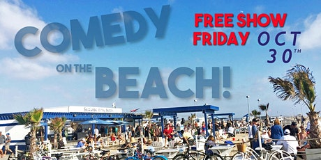 Comedy On The Beach!  Feat. RYAN NIEMILLER from AGT! Fri Oct 30th FREE SHOW tickets