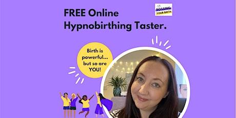 FREE *Online* Hypnobirthing Taster tickets