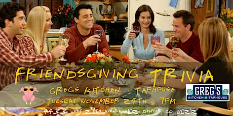 Friendsgiving Trivia at Greg's Kitchen and Taphouse tickets