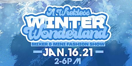 A Wrekless Winter Wonderland Mixer & Mini Fashion Show tickets