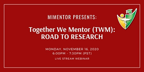 Together We Mentor (TWM): Road to Research tickets