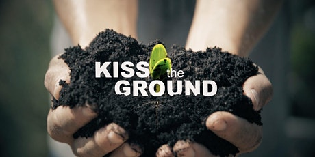 Kiss the Ground Online Screening and Panel Discussion tickets
