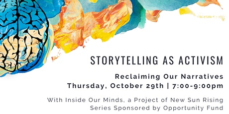 Storytelling As Activism: Reclaiming Our Narratives tickets
