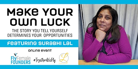 Make Your Own Luck tickets
