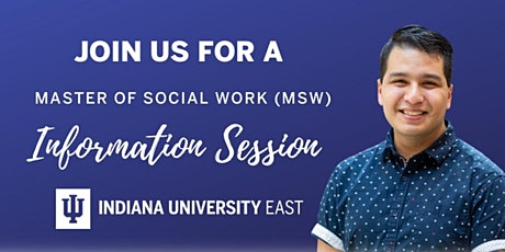 Indiana University East - MSW Virtual Info Session tickets
