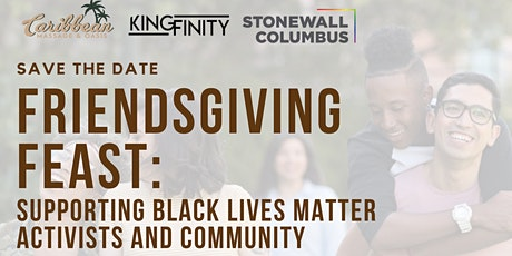 Friendsgiving Feast: Supporting Black Lives Matter Activists and Community tickets