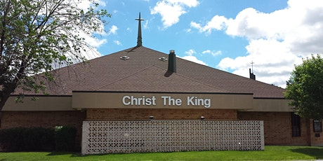 Christ the King Weekly Sign-Up for Saturday, 10/24/20 - Friday, 10/30/20 tickets