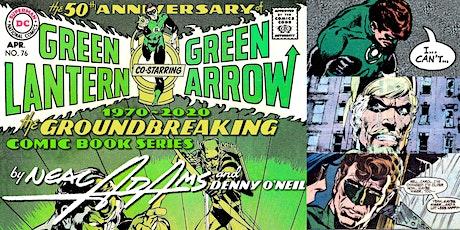 'Green Lantern & Green Arrow: A 50th Anniversary Retrospective' Webinar tickets