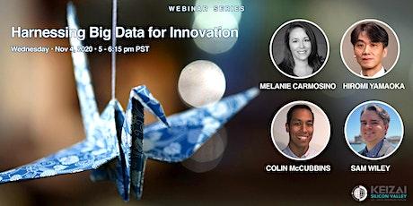 Keizai Webinar:Part 2 Harnessing Big Data for Innovation 2020-11-04 tickets