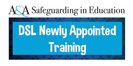 Designated Safeguarding Lead Newly Appointed  training: 17 & 29 June 21 tickets