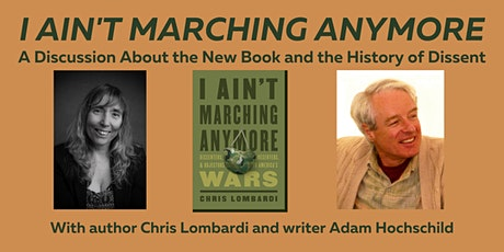 I Ain't Marching Anymore: A Conversation on the History of Dissent tickets