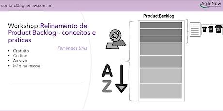 Workshop:Refinamento de Product Backlog-Conceitos e práticas