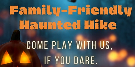 Family Friendly Haunted Hike tickets
