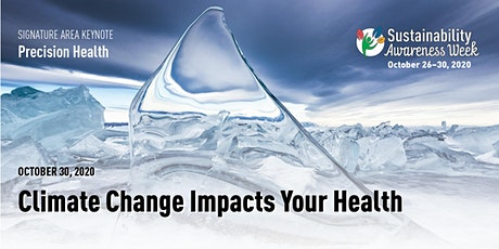 Climate Change Impacts Your Health tickets