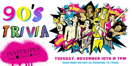 90's Pop Culture Trivia at Pinstripes Houston tickets