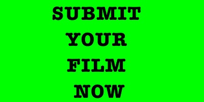 TAKING SUBMISSIONS for Film Festivals ALL YEAR