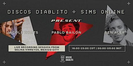 Discos Diablito + Sims Online: Nicole Horts, Pablo Bailon & Ben Aler boletos