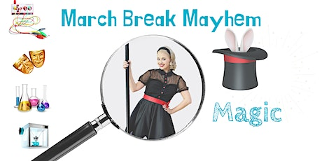 March Break Mayhem with RHPL & The Amazing Magic Mel tickets