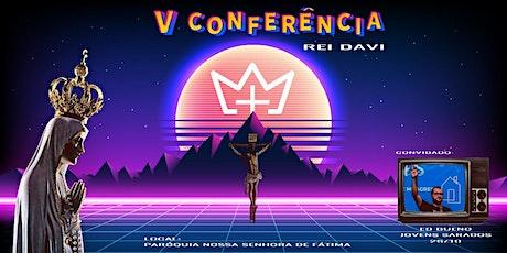 5ª Conferência Rei Davi ingressos