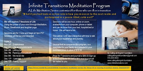 Infinite Transitions Meditation Series for those ill or nearing transition tickets