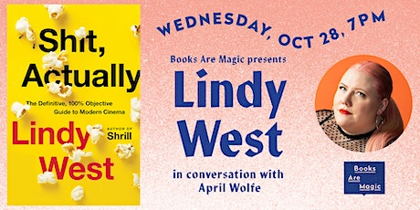 Lindy West: Shit, Actually w/ April Wolfe tickets