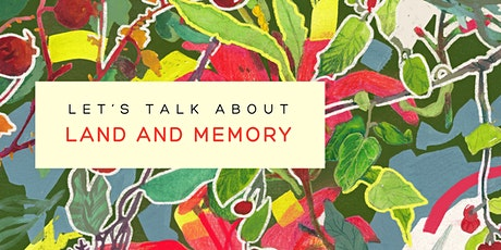 Let's talk about...land and memory tickets