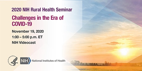2020 NIH Rural Health Seminar: Challenges in the Era of COVID-19 tickets