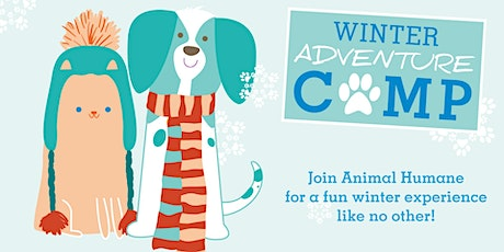 Animal Humane 2020 Winter Adventure Camp! tickets