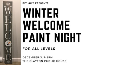 Winter Welcome Sign Painting tickets
