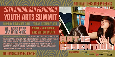 Art is Essential: The 10th Annual Youth Arts Summit tickets