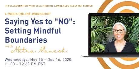 "Saying Yes to ""NO"": Setting Mindful Boundaries tickets"