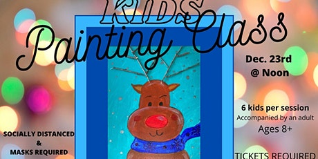 Childrens Painting Class  Ages 8 and UP  Second Class  Dec 23 at noon tickets