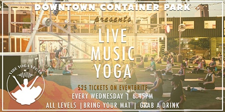 Live Music Yoga at Downtown Container Park tickets