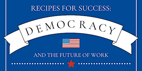 Recipes for Success: Democracy and Civic Engagement tickets