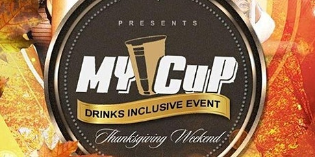 My Cup Drink inclusive event tickets